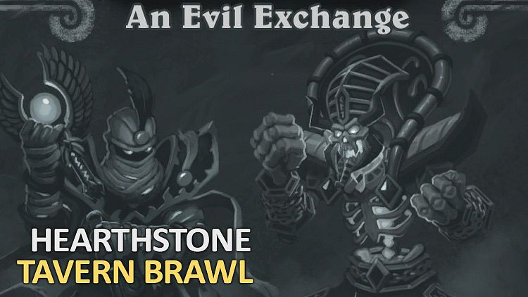 Tavern Brawl #117 - An Evil Exchange