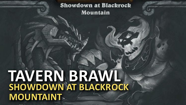 Nový Tavern Brawl je Showdown at Blackrock Mountain!